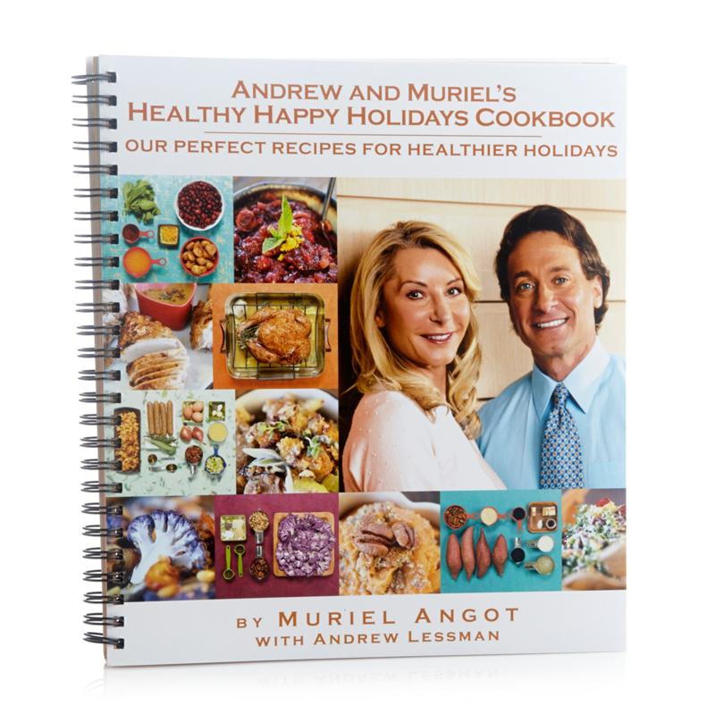 Andrew Lessman Andrew and Muriel's Healthy Happy Holidays Cookbook