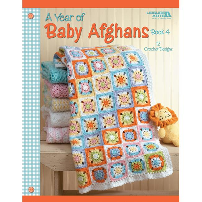 LEISURE ARTS A Year Of Baby Afghans Book 4 by Leisure Arts