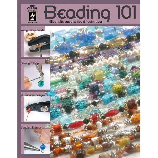 Hot Off The Press Hot Off The Press - Beading 101 Book