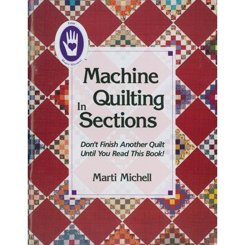 MARTI MICHELL Machine Quilting In Sections